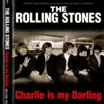The Rolling Stones: Charlie Is My Darling - Ireland 1965 (Full Documentary)
