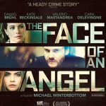 The Face of an Angel - 2014 Film
