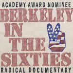 Berkeley in the Sixties (1990 Documentary)