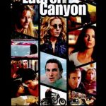 Laurel Canyon - 2002 Film