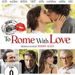 To Rome With Love - 2012 Film