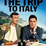 The Trip to Italy - 2014 Film