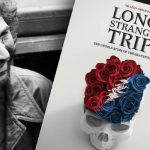 Long Strange Trip - The Untold Story of The Grateful Dead (2017 - Full Documentary)