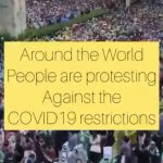 Around The World People Are Protesting Against The Covid19 Restrictions